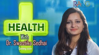 Health Plus With Dr. Swostika Sedhai || Full Promo || Coming Soon on Rang Entertainments