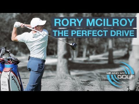 RORY McILROY: HITTING THE PERFECT DRIVE