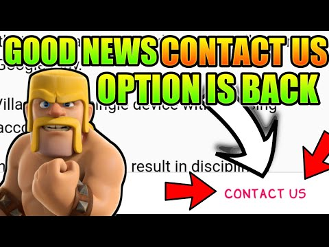 GOOD NEWS! CONTACT US OPTION IS BACK CLASH OF CLANS 2018 UPDATE