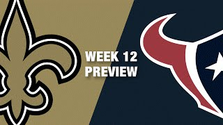 Saints vs. Texans Preview (Week 12) | NFL