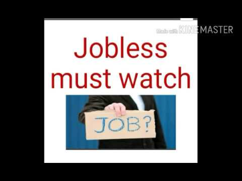 Jobless Must Watch( If you are jobless and have not money)