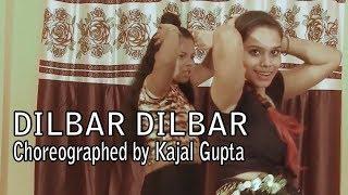 DILBAR - Choreographed by kajal gupta