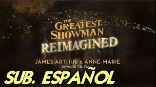 James Arthur & Anne-Marie - Rewrite The Stars Español Sub
