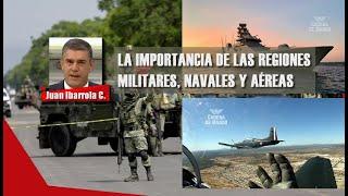 LA IMPORTANCIA DE LAS REGIONES MILITARES, NAVALES Y AÉREAS   CADENA DE MANDO