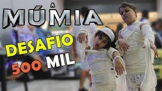 FOMOS AO SHOPPING DE MÚMIA ASSISTIR O FILME DA MÚMIA - Desafio dos 500 mil inscritos parte 2