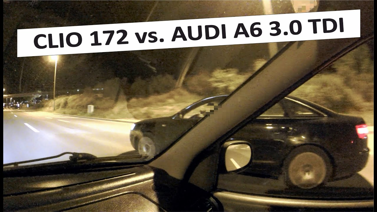 Clio Sport 172 Vs Audi A6 3 0 Tdi Quattro C6 Youtube