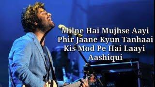 Milne Hai Mujhse Aayi Lyrics | Aashiqui 2 | Aditya Roy Kapoor, Shraddha Kapoor |