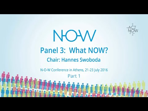NOW Conference Athens - Panel 3, Part 1/2 - What NOW?