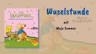 Leo Lausemaus wünscht sich ein Geschwisterchen - Wuselstunde mit Maja Sommer