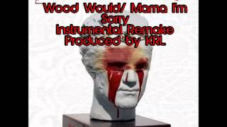 Wood Would/Mama I