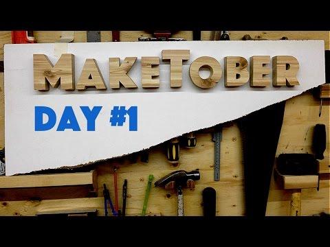MakeTober Day #1 - 3D Wooden Sign