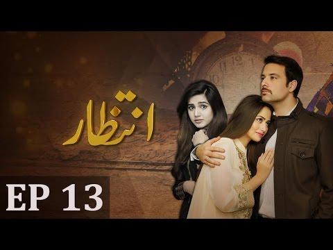 Download Intezaar - Episode 13 | A Plus