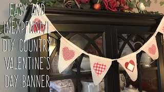 Easy and Inexpensive Country Valentine's Day Banner