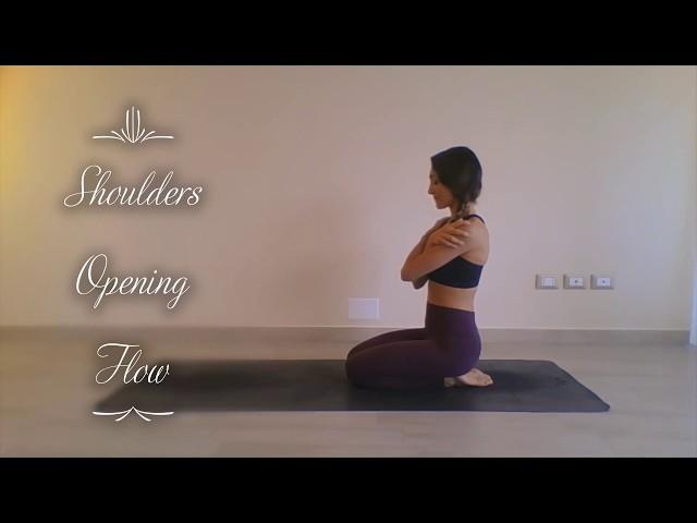 Shoulders opening flow - Secuencia de apertura de hombros - Sequenza di apertura delle spalle