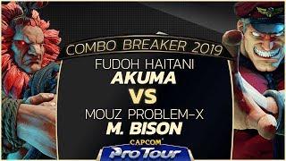 Fuudo Haitani (Akuma) vs MOUZ Problem-X (M. Bison) - Combo Breaker 2019 Top 96 - CPT 2019 thumbnail