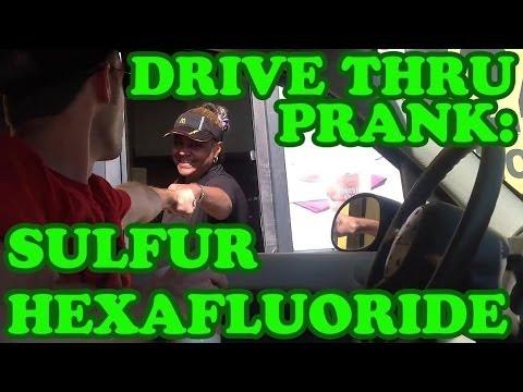 Drive Thru Prank:  Sulfur Hexafluoride