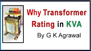 Why Transformer rating in KVA not in KW