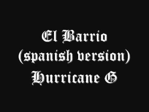 el barrio (spanish version)_HURRICANE G