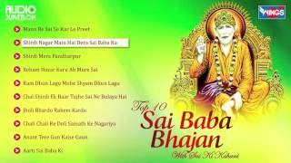 Top 10 Sai Baba Bhajan - With Sai Ki Kahani - Sai Baba Real Story | Most Popular Sai Bhajans