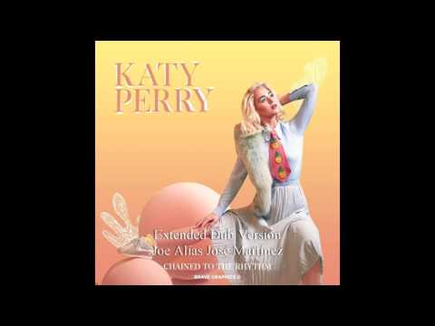 Katy Perry - Chained To The Rhythm (Extended Dub version)