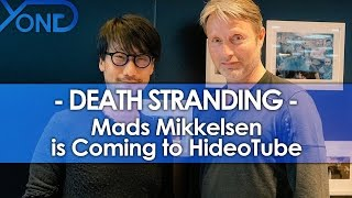 Death Stranding - Mads Mikkelsen is Coming to HideoTube