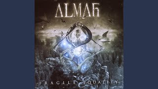 Provided to YouTube by Believe SAS All I Am · Almah Fragile Equalit...
