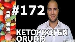 KETOPROFEN (ORUDIS) - PHARMACIST REVIEW - #172