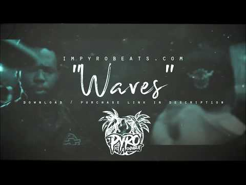 """[FREE] CURREN$Y Type Beat 2018 – """"Waves'"""" Chill Instrumental (Prod.By @PyroBeats)"""