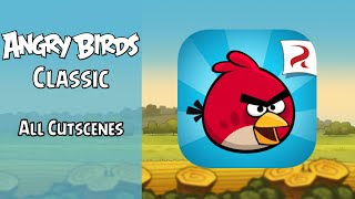 Angry Birds Classic   All Cutscenes