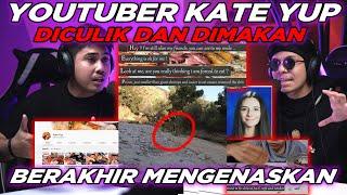 Ini Kabar Terakhir KATE YUP Youtuber Yang MENINGGAL Hilang tanpa kabar...