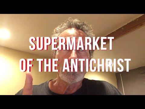 Supermarket of the Antichrist
