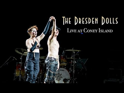 THE DRESDEN DOLLS - LIVE at Coney Island 2016 (FULL WEBCAST)