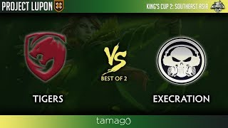 Tigers vs Execration Game 2 (BO2)  | Kings Cup 2 Southeast Asia