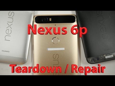 Nexus 6p False Advertising – Teardown – Repair Video