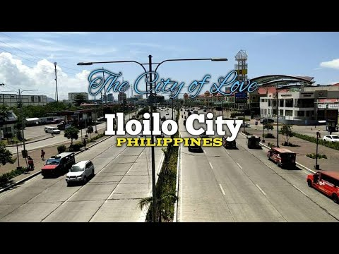 Iloilo City - The City of Love