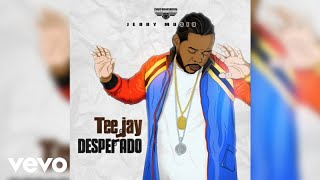 Teejay - Desperado ft. Jerry Musiq