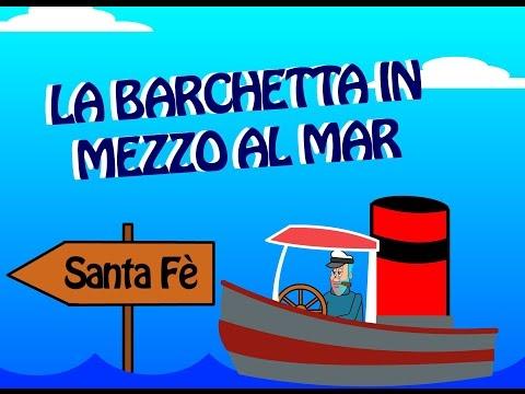 La barchetta in mezzo al mare -. Canzoni per bambini