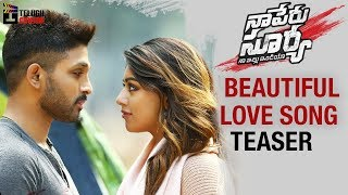 Video Beautiful Love Song Motion TEASER | Naa Peru Surya Naa Illu India Movie | Allu Arjun | Anu Emmanuel download MP3, 3GP, MP4, WEBM, AVI, FLV Juni 2018