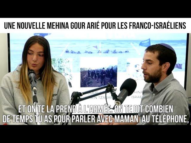 Une nouvelle mehina Gour Arié pour les franco-israéliens -  Dossier#222