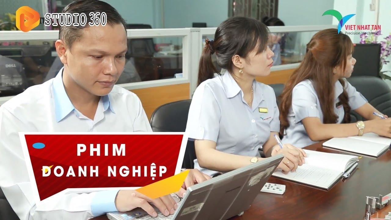 Công ty TNHH Cơ khí Việt Nhật Tân I Studio 360 ( Phim Doanh Nghiệp)