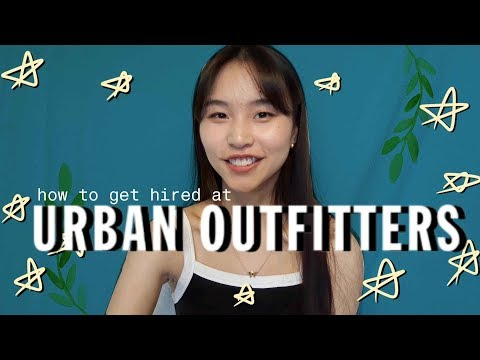 how to get hired at URBAN OUTFITTERS