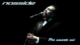 [Cristian Castro] Nosside - Por amarte asi [Cover Latino]