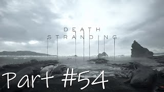 Let's Play - Death Stranding Part #54
