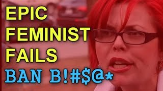 Epic Feminist Fails of our time: