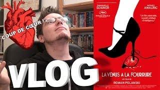 Vlog - La Vénus a la Fourrure