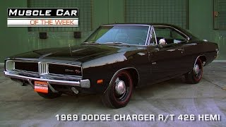Muscle Car Of The Week Episode #90: 1969 Dodge Charger R/T 426 Hemi Video