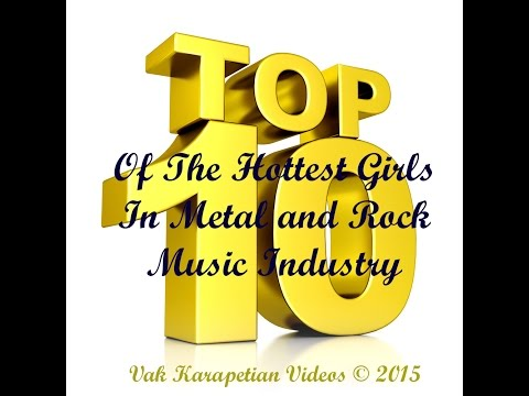 Top 10 Of The Hottest Girls In Metal and Rock Music Industry
