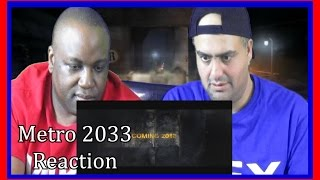 метро 2033  Trailer Reaction by Dex & Mike