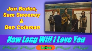 "Gambar cover ""How Long Will I Love You"" - Jon Boden, Sam Sweeney & Ben Coleman (Letra - Português - BR)"