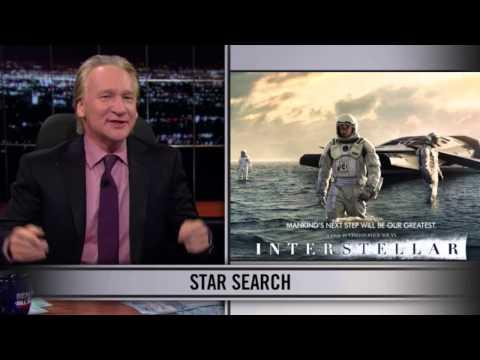 Bill Maher on Interstellar